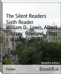 The Silent Readers        Sixth Reader