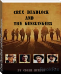 Crux Deadlock and the Gunslingers