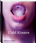 Cold Kisses
