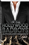Hollywood BadBoys - Autogramm inklusive