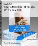 How To Make Her Fall For You On The First Date