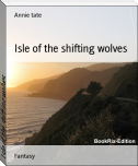 Isle of the shifting wolves
