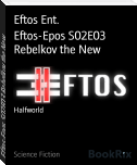 Eftos-Epos S02E03 Rebelkov the New