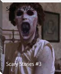 Scary Stories #3