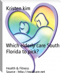 Which elderly care South Florida to pick?