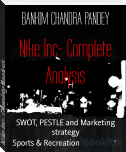 Nike Inc- Complete Analysis