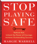 Stop Playing Safe