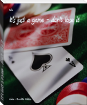It's just a game - don't lose it