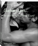 Burning Love.