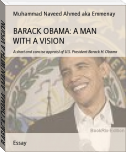 BARACK OBAMA: A MAN WITH A VISION