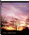 Poetry of the troubled girl