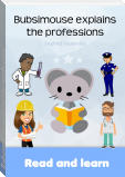 Bubsimouse explains the professions