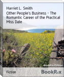 Other People's Business - The Romantic Career of the Practical Miss Dale