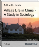 Village Life in China -  A Study in Sociology