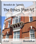 The Ethics [Part IV]