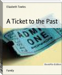 A Ticket to the Past