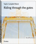 Riding through the gates