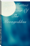 The Power Of The Moongoddess