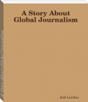 A Story About Global Journalism