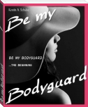 Be my Bodyguard