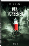 DER SCREENER - Teil 2