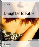 Daughter to Father