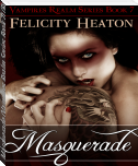 Masquerade (Vampires Realm Series Book 7) (Reading Sample)