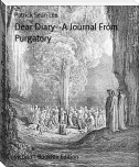 Dear Diary--A Journal From Purgatory