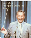 The Facts of Life and The Dancer