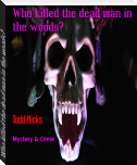 Who killed the dead man in the woods?