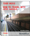 How to travel with less hassle