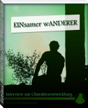Fictional characters Interview: EINsamer wAnderer
