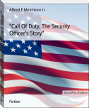 """Call Of Duty, The Security Officer's Story"""