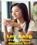 Lee Aang Crazy China Student Girl
