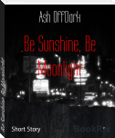 Be Sunshine, Be Moonlight
