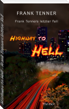 Highway to Hell - Frank Tenners letzter Fall