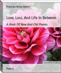 Love, Loss, And Life In Between