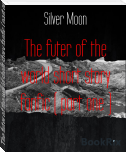 The futer of the world short story fanfic ( part one )