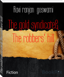 The gold syndicate& The robbers' hill