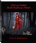Not so little Red Riding Hood