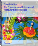 The Philippines and International Restaurants Food Recipes