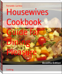 Housewives Cookbook Guide for Dining Pleasure