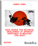 Book Review 'The Historical Development of Japanese Investment in Malaysia  (1910-2003)'