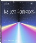 The Lost Foundations