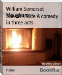 Caesar's Wife A comedy in three acts