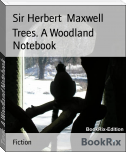 Trees. A Woodland Notebook