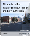 Saul of Tarsus A Tale of the Early Christians
