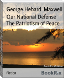 Our National Defense The Patriotism of Peace