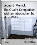 The Quaint Companions   With an Introduction by H. G. Wells