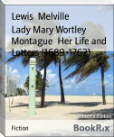 Lady Mary Wortley Montague  Her Life and Letters (1689-1762)